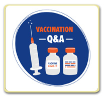 COVID-19 Vaccine Questions and Answers